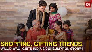 Shopping, gifting trends: Will Diwali ignite India's consumption story?