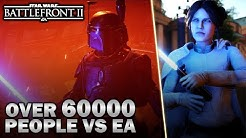 60000 People Put Pressure On EA TO SAVE Star Wars Battlefront 2!