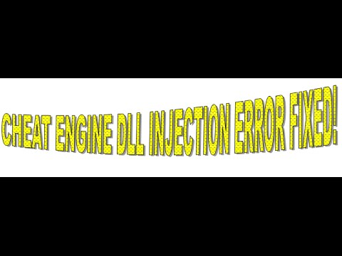 Cheat Engine 'DLL Injection Failed' Problem Solved!