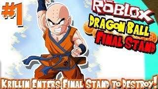KRILLIN ENTERS FINAL STAND TO DESTROY! | Roblox: Dragon Ball Final Stand (Human) - Episode 1