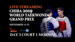Chiba 2019 World Taekwondo Grand Prix Day 3 Court 1 Session 1
