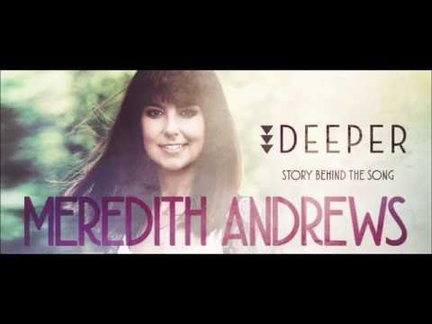 Meredith Andrews - Soar [Behind The Song]