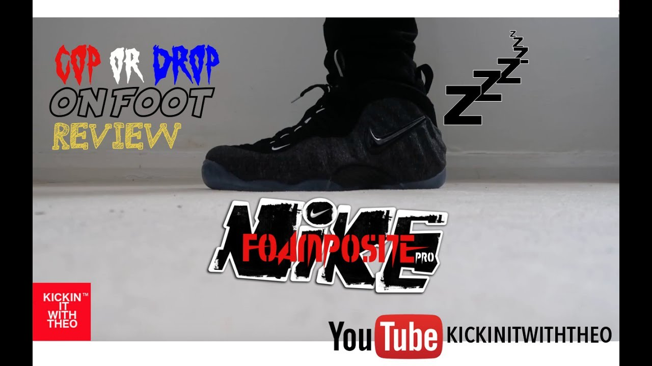 3f31512b25a4a NIKE FOAMPOSITE PRO WOOL REVIEW COP OR DROP  ON FOOT - YouTube