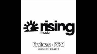 Firebeatz - FYPM
