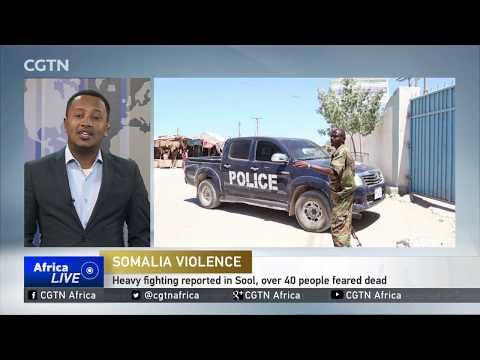 Over 40 people feared dead due to heavy fighting reported in Somaliland