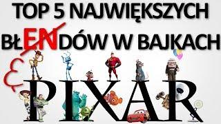 TOP 5 Błędów w bajkach Pixara