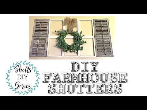 DIY Farmhouse Shutters