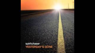 Download Spiritchaser - Yesterday's Gone (Est8 Mix) MP3 song and Music Video