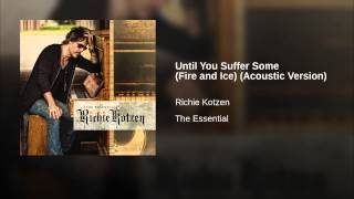 Until You Suffer Some (Fire and Ice) (Acoustic Version)