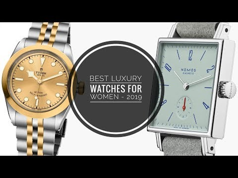 The Best Luxury Watches For Women - 2019 | WATCH CHRONICLER