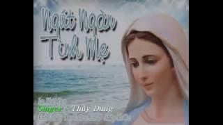 [Demo] . Ngút Ngàn Tình Mẹ - Lm.Nguyễn Nhật Huy