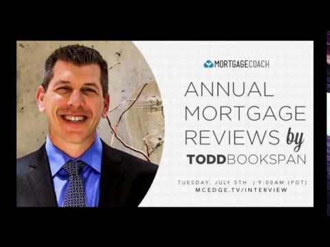 Annual Mortgage Reviews with Todd Bookspan