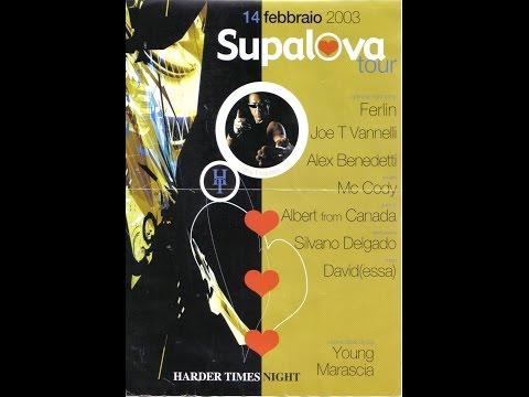 HARDER TIMES - GLOBAL CITY - SUPALOVA TOUR - 14 02 2003