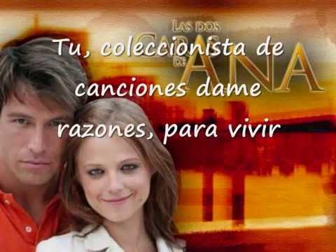La Dos Caras De Ana || Cancion de la novela con LETRA