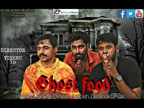 Ghost Food - Tamil Short Film