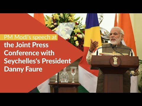 PM Modi's speech at the Joint Press Conference with Seychelles's President Danny Faure in India