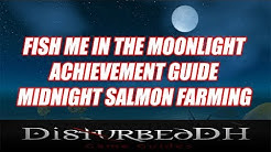 Midnight Salmon Farming - Fish Me In The Moonlight Achievement Guide - WoW BFA!