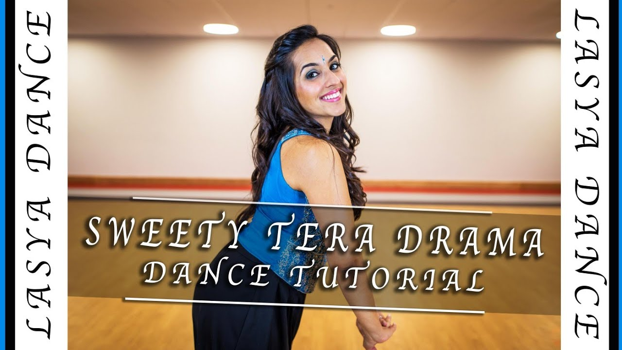 SWEETY TERA DRAMA |DANCE TUTORIAL| EASY BOLLYWOOD INDIAN WEDDING CHOREOGRAPHY |  Bareilly Ki Barfi