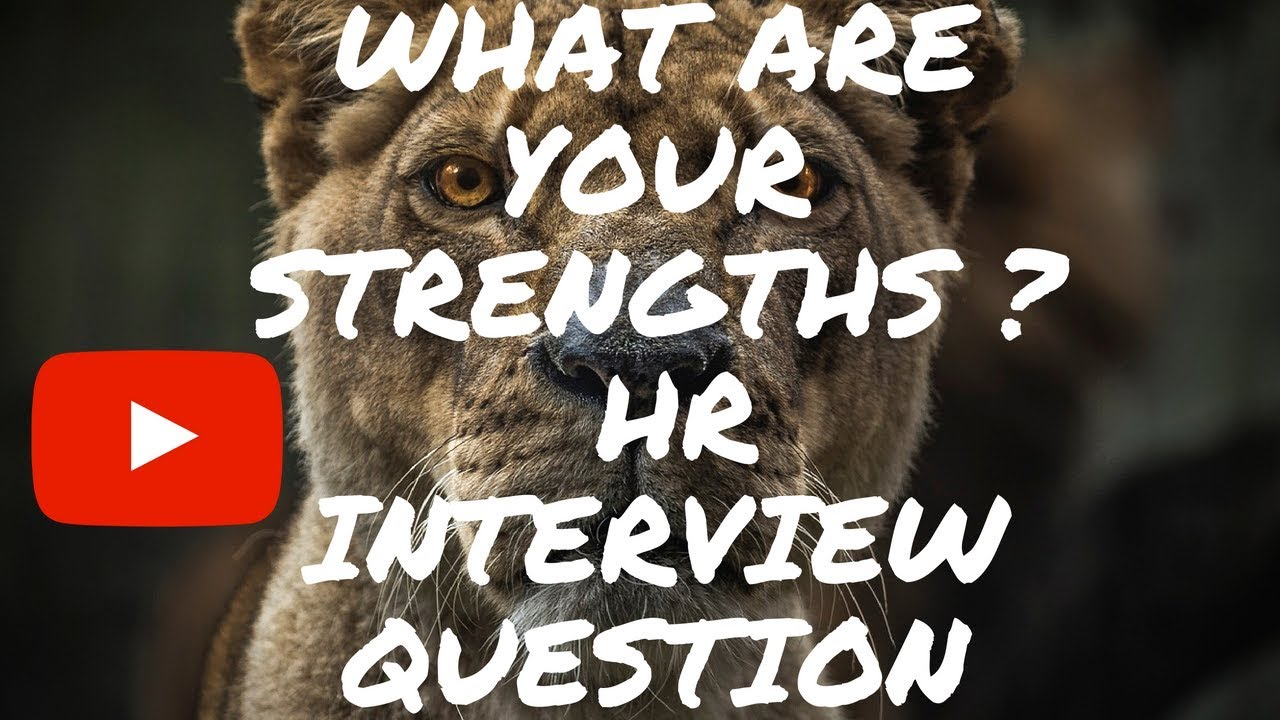 What are your strengths and weaknesses HR Interview Question And Answer -  YouTube