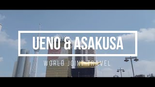 【WJT Online Tour】Part 1 : Ueno and Asakusa, Summer of 2020