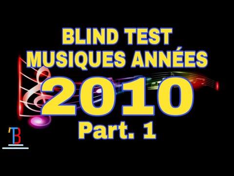 BLIND TEST MUSIQUES ANNÉES 2010 DE 90 EXTRAITS  [PART. 1] (AVEC RÉPONSES)