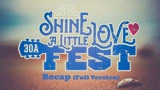 Shine A Little Love Fest RECAP (Full Version)