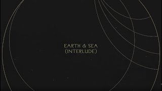 Earth & Sea (Interlude) | Without Words : Genesis