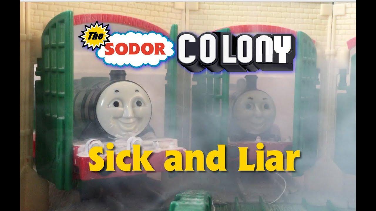 The Sodor Colony Short - Sick and Liar
