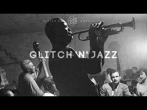 Glitch 'N' Jazz