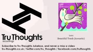 Lanu - Beautiful Trash - Acoustic - feat. Megan Washington