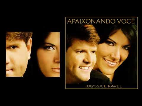 Rayssa & Ravel - Apaixonando Você [2005]