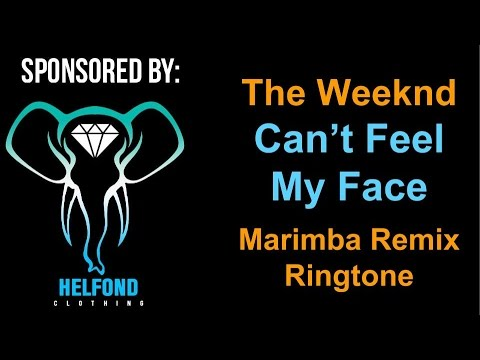 The Weeknd - Can't Feel My Face Marimba Ringtone and Alert