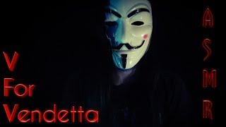 ASMR V For Vendetta Roleplay - Relaxing With V