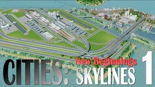 "Cities: Skylines, EP1 - ""New Beginnings"""
