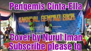 Pengemis Cinta-Ella cover by Nurul Iman