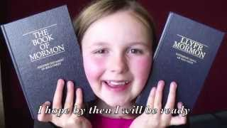 LDS Primary Songs - I Hope They Call Me On A Mission Video