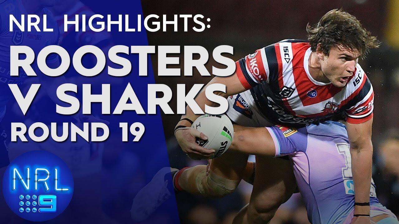 NRL Highlights: Roosters v Sharks - Round 19 | NRL on Nine