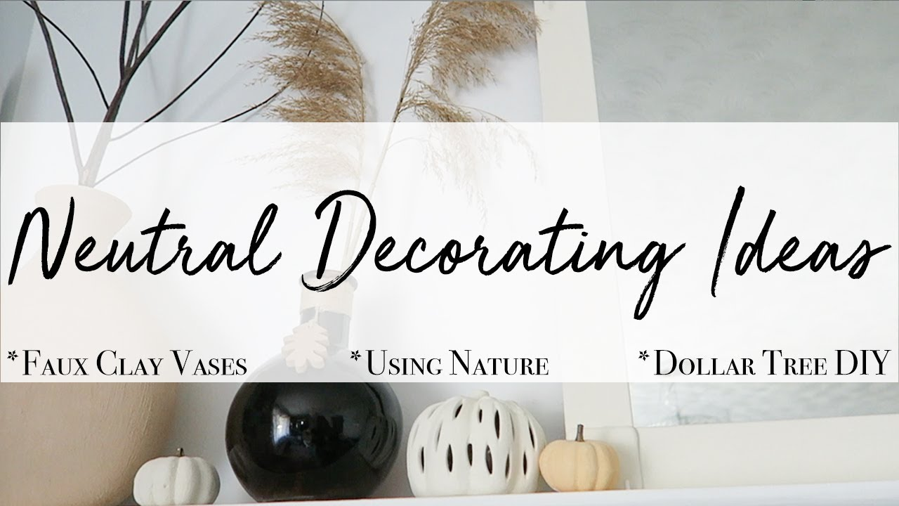 Neutral Decorating Ideas ~ Fall Decor 2020