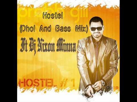 Hostel Prabh Gill (Dhol & Bass Mix) Ft. Dj Nixon Minna