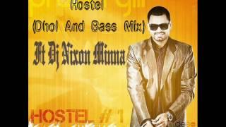 Hostel Prabh Gill (Dhol & Bass Mix) Ft. Dj Nixon Minna.wmv