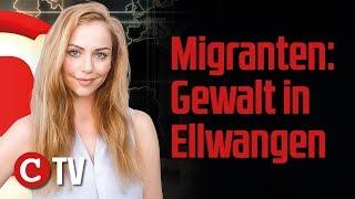 Migrantengewalt in Ellwangen und Hessen – Die Woche COMPACT