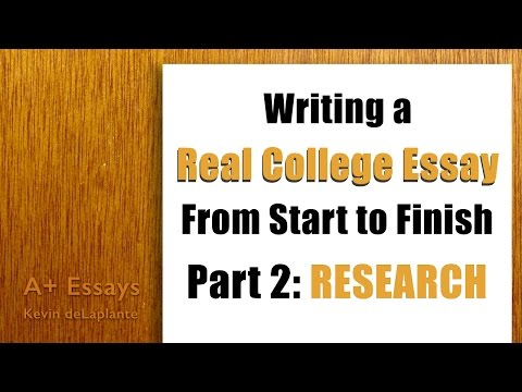 Writing a Real College Essay: Part 2 - Research