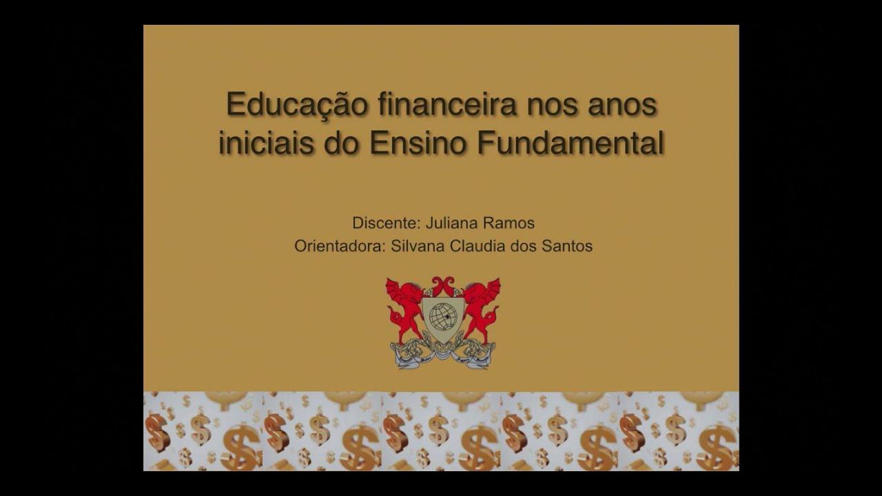 Extremamente Educação Financeira nos Anos Iniciais do Ensino Fundamental - YouTube YI48