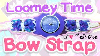 Bow Bracelet Attachement to Loomey Time Watch Tutorial | How To Thumbnail