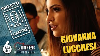 "GIOVANNA LUCCHESI | Leela ""Te Procuro"" | PROJETO CANTAÊ"