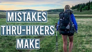 The Most Common Mistakes Thru-Hikers Make