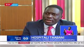 Hospitali Taabani: Hospitali nyingi zapunguza wahudumu huku baadhi wakikatwa mishahara msimu huu