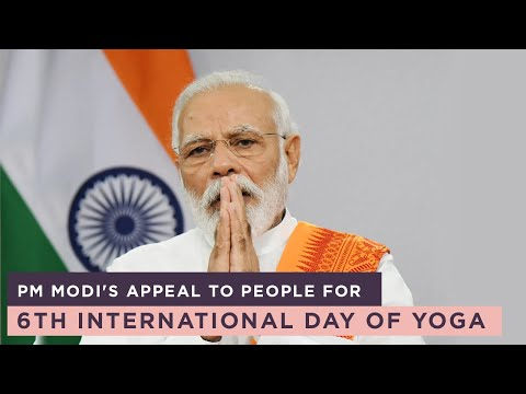 PM Modi's appeal to people for 6th International Day of Yoga