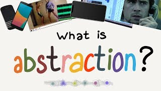 What Is Abstraction in Computer Science
