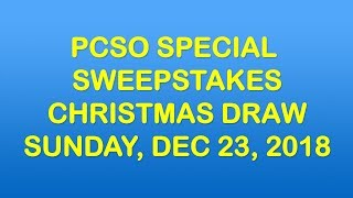 PCSO Special Sweepstakes Christmas Draw, December 23 2018
